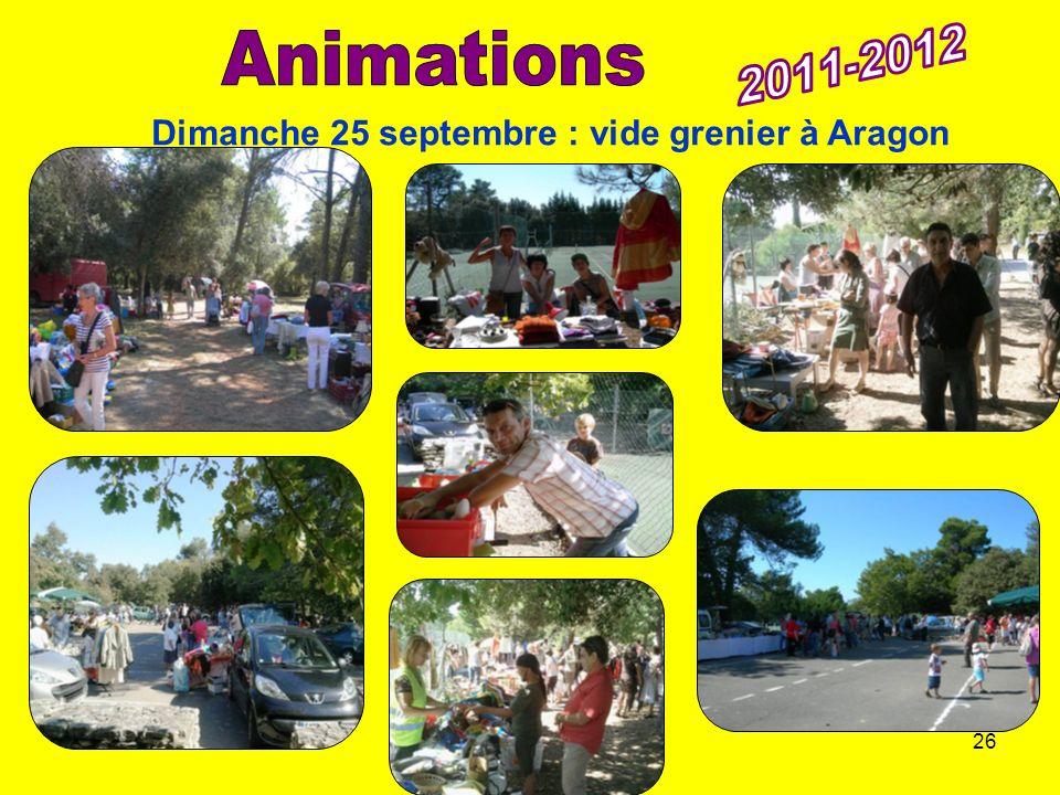2011-2012 Animations Dimanche 25 septembre : vide grenier à Aragon