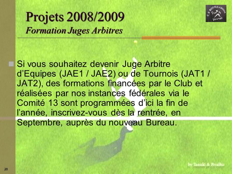 Projets 2008/2009 Formation Juges Arbitres