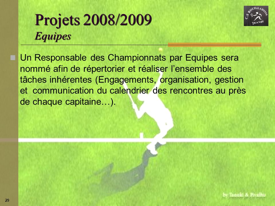 Projets 2008/2009 Equipes