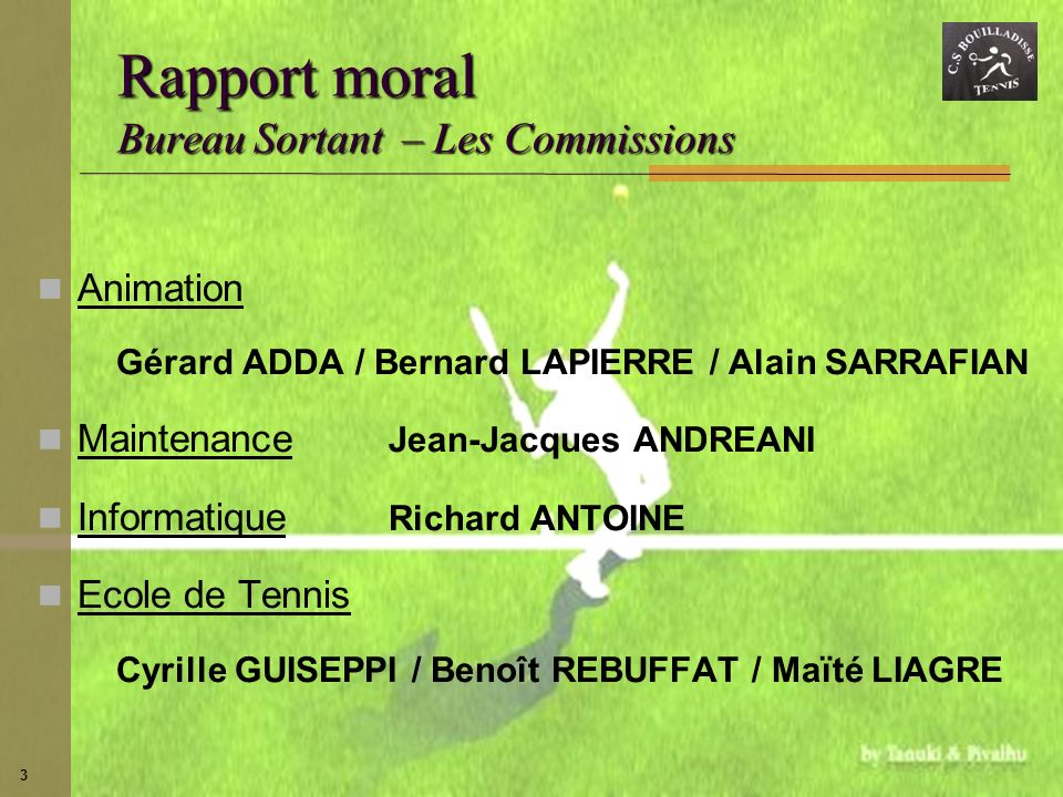 Rapport moral Bureau Sortant – Les Commissions