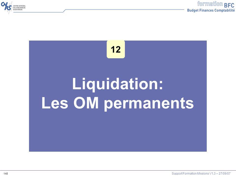 Liquidation: Les OM permanents