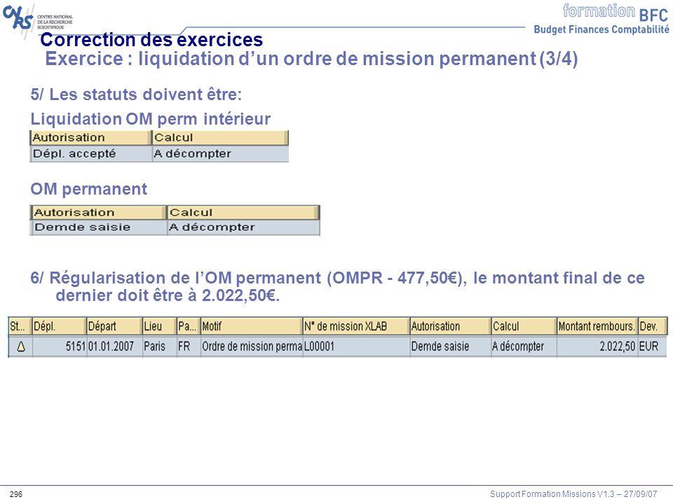 Correction des exercices Exercice : liquidation d'un ordre de mission permanent (3/4)