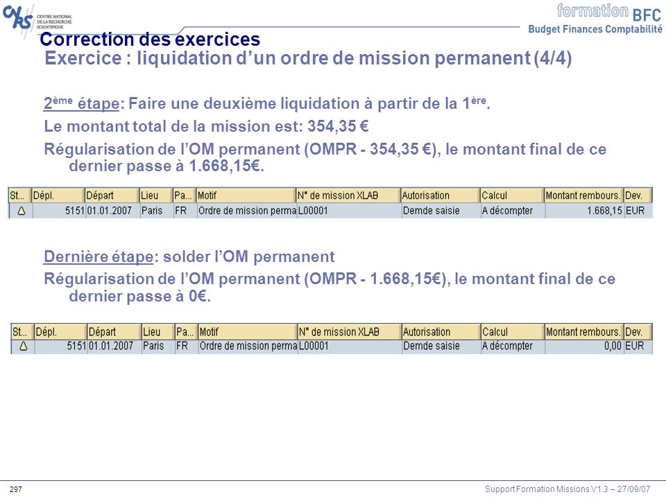 Correction des exercices Exercice : liquidation d'un ordre de mission permanent (4/4)