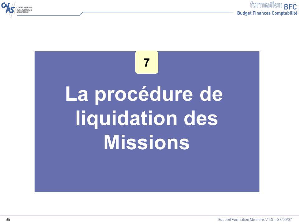 La procédure de liquidation des Missions