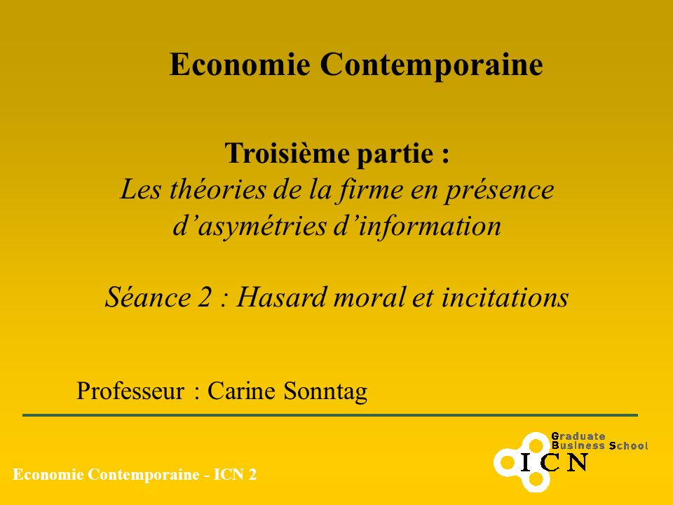 Economie Contemporaine Economie Contemporaine - ICN 2