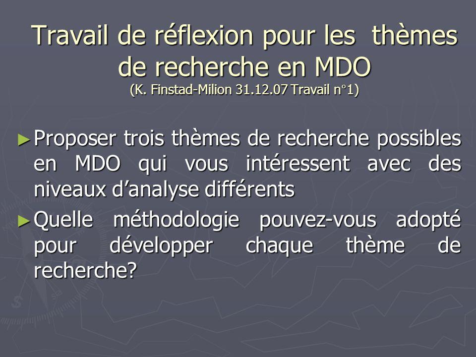 Travail de réflexion pour les thèmes de recherche en MDO (K
