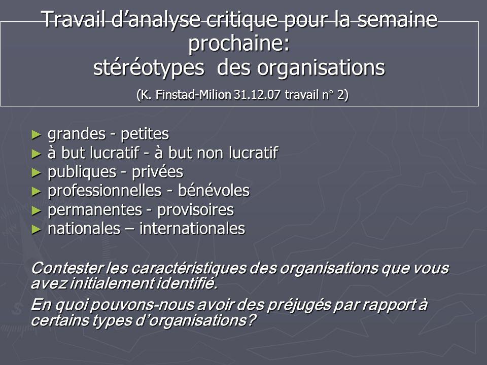 Travail d'analyse critique pour la semaine prochaine: stéréotypes des organisations (K. Finstad-Milion 31.12.07 travail n° 2)