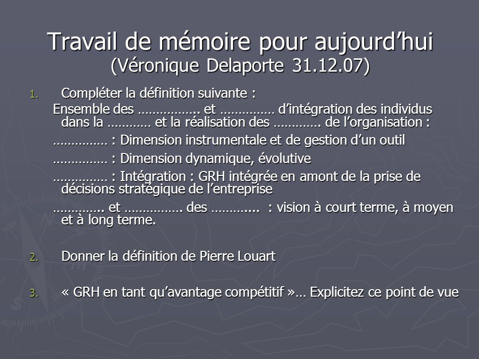 Travail de mémoire pour aujourd'hui (Véronique Delaporte 31.12.07)