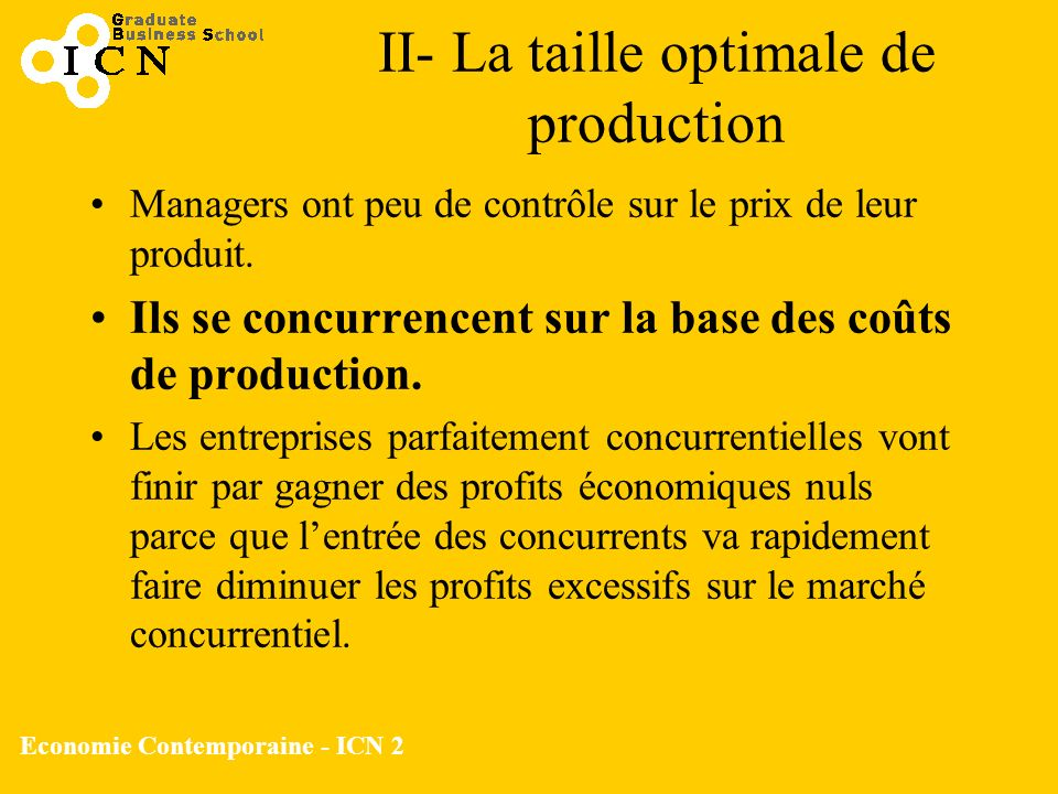 II- La taille optimale de production
