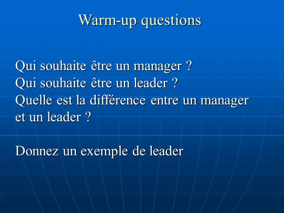 Warm-up questions Qui souhaite être un manager