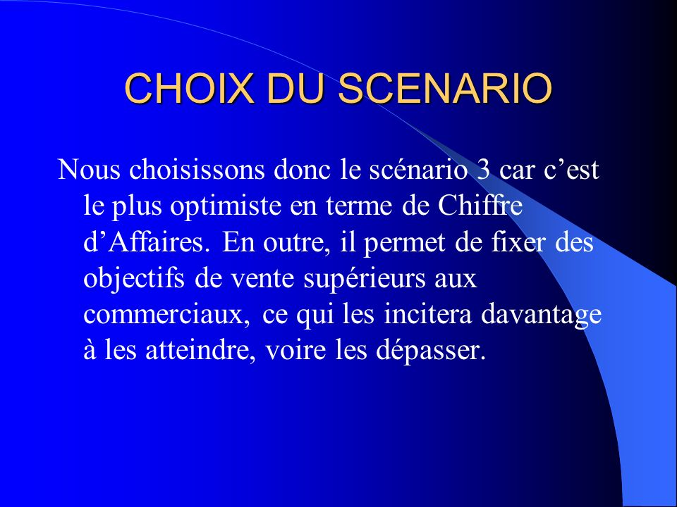 CHOIX DU SCENARIO