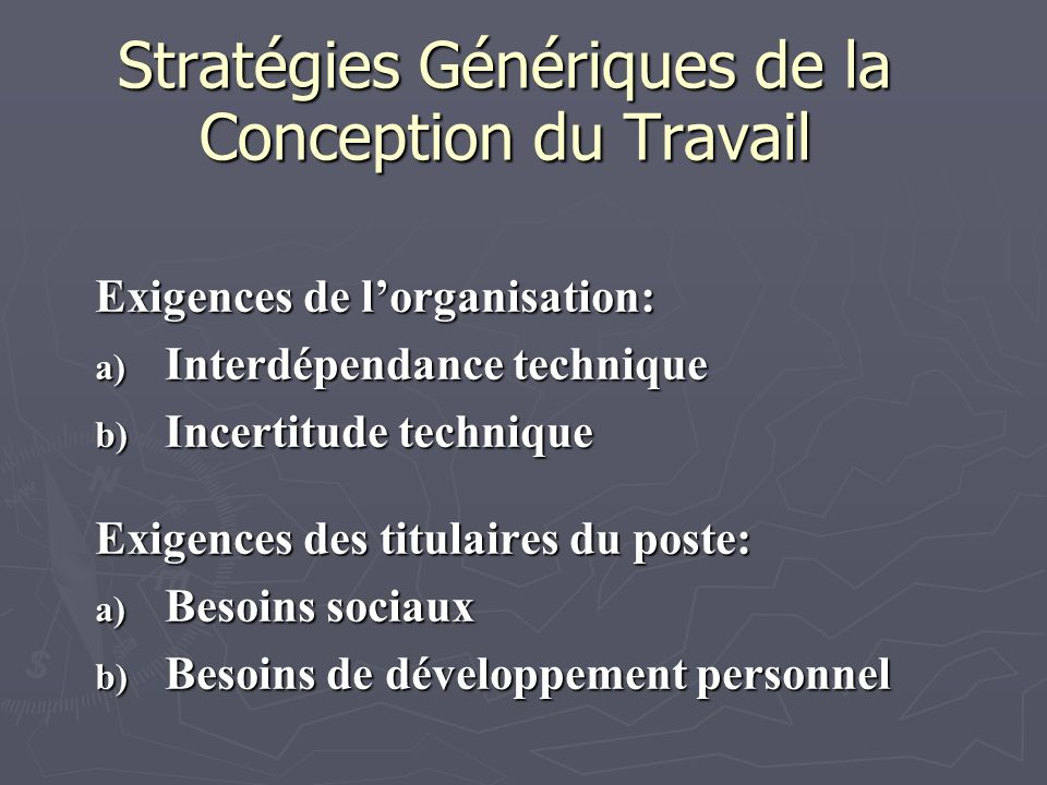 Stratégies Génériques de la Conception du Travail
