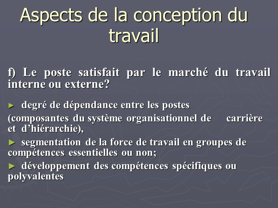 Aspects de la conception du travail