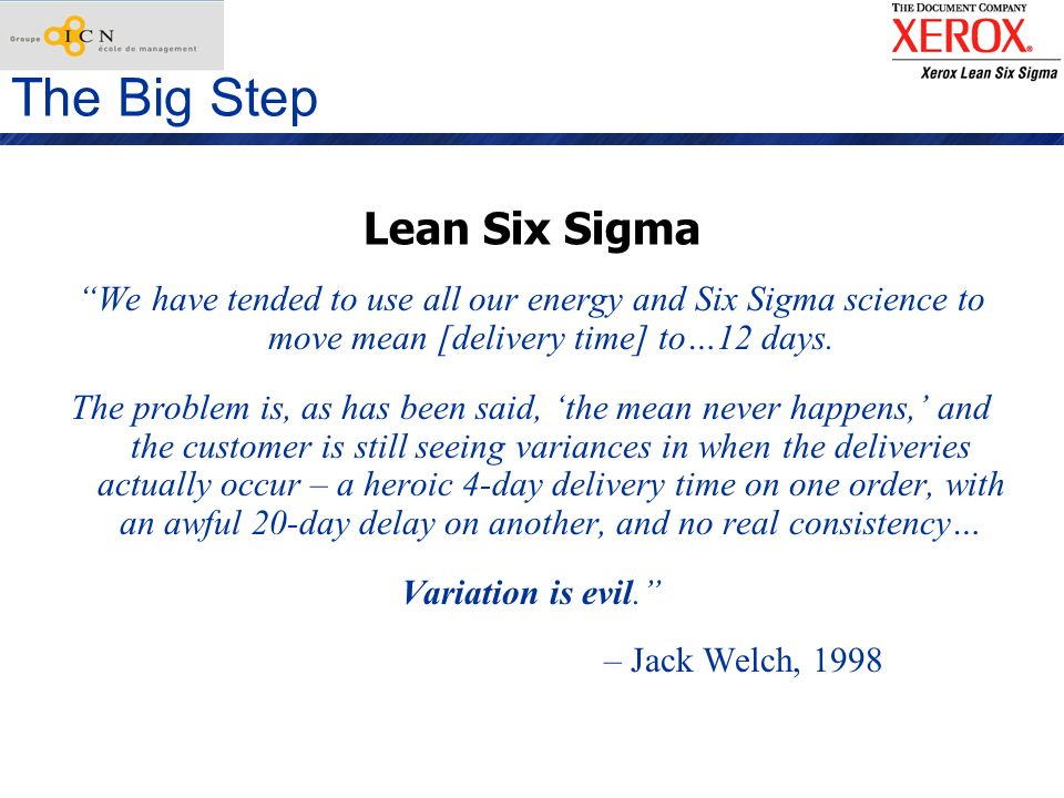 The Big Step Lean Six Sigma
