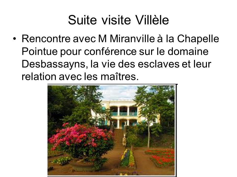 Suite visite Villèle