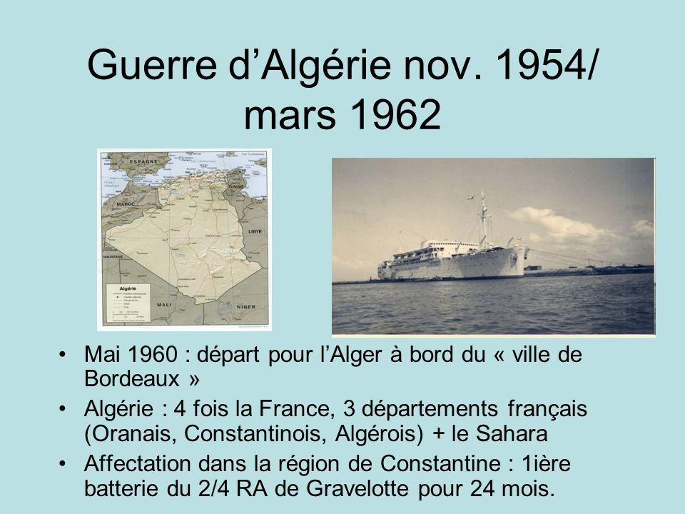 Guerre d'Algérie nov. 1954/ mars 1962