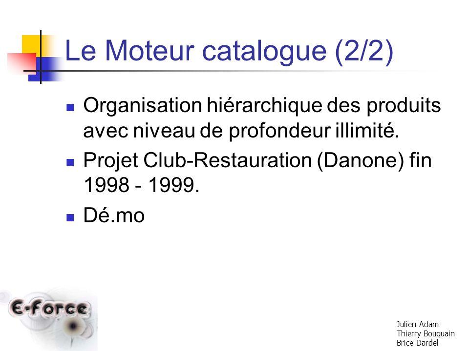 Le Moteur catalogue (2/2)