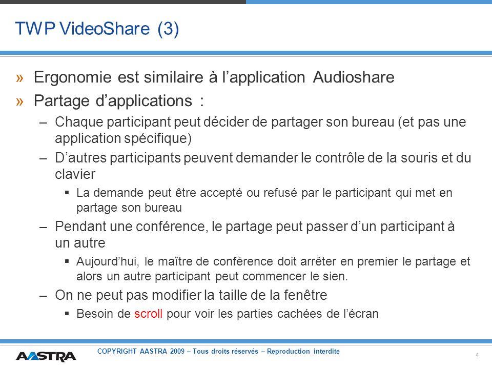 TWP VideoShare (3) Ergonomie est similaire à l'application Audioshare