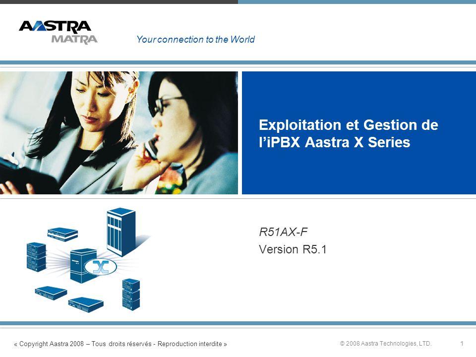 Exploitation et Gestion de l'iPBX Aastra X Series