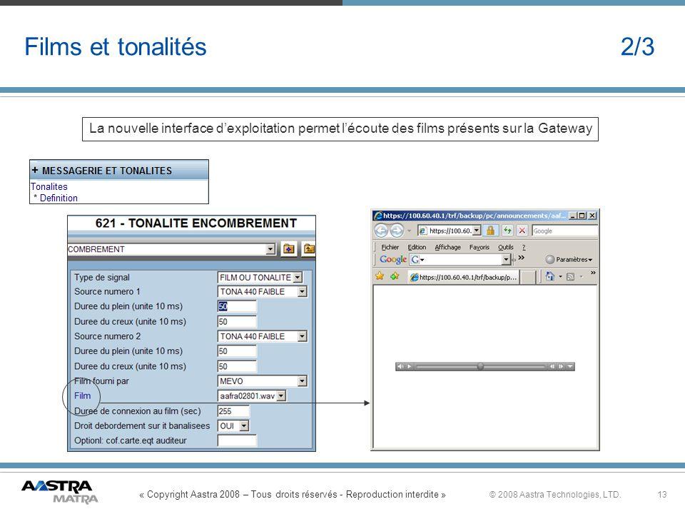 Films et tonalités 2/3 La nouvelle interface d'exploitation permet l'écoute des films présents sur la Gateway.