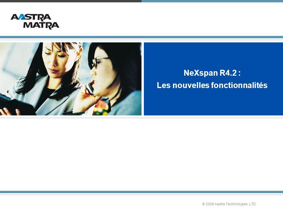 NeXspan R4.2 : Les nouvelles fonctionnalités