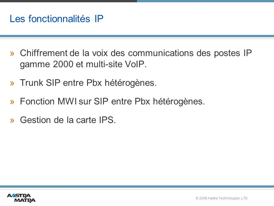 Les fonctionnalités IP