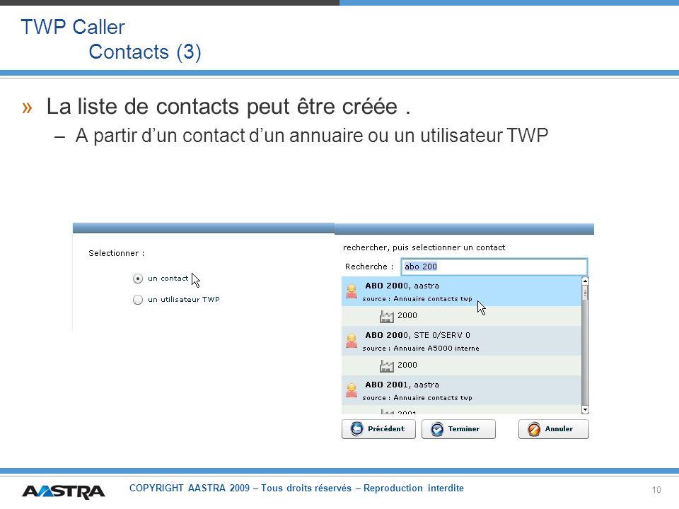 La liste de contacts peut être créée .