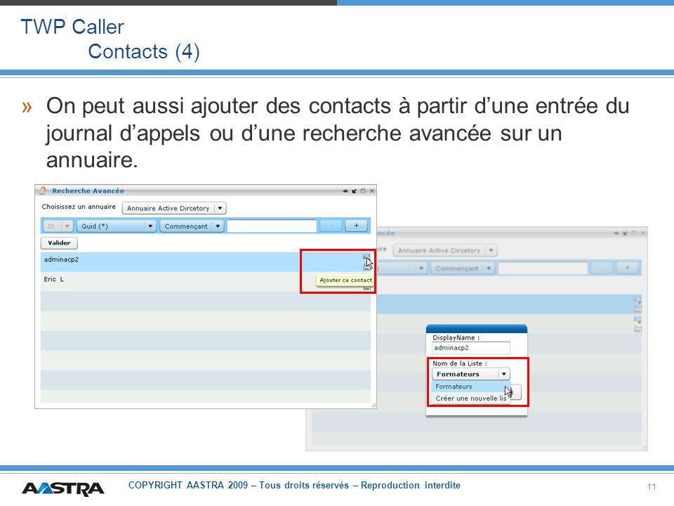 TWP Caller Contacts (4) On peut aussi ajouter des contacts à partir d'une entrée du journal d'appels ou d'une recherche avancée sur un annuaire.