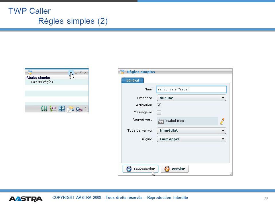 TWP Caller Règles simples (2)