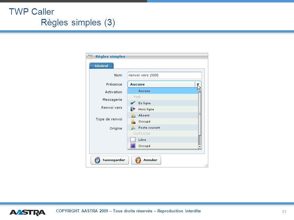 TWP Caller Règles simples (3)