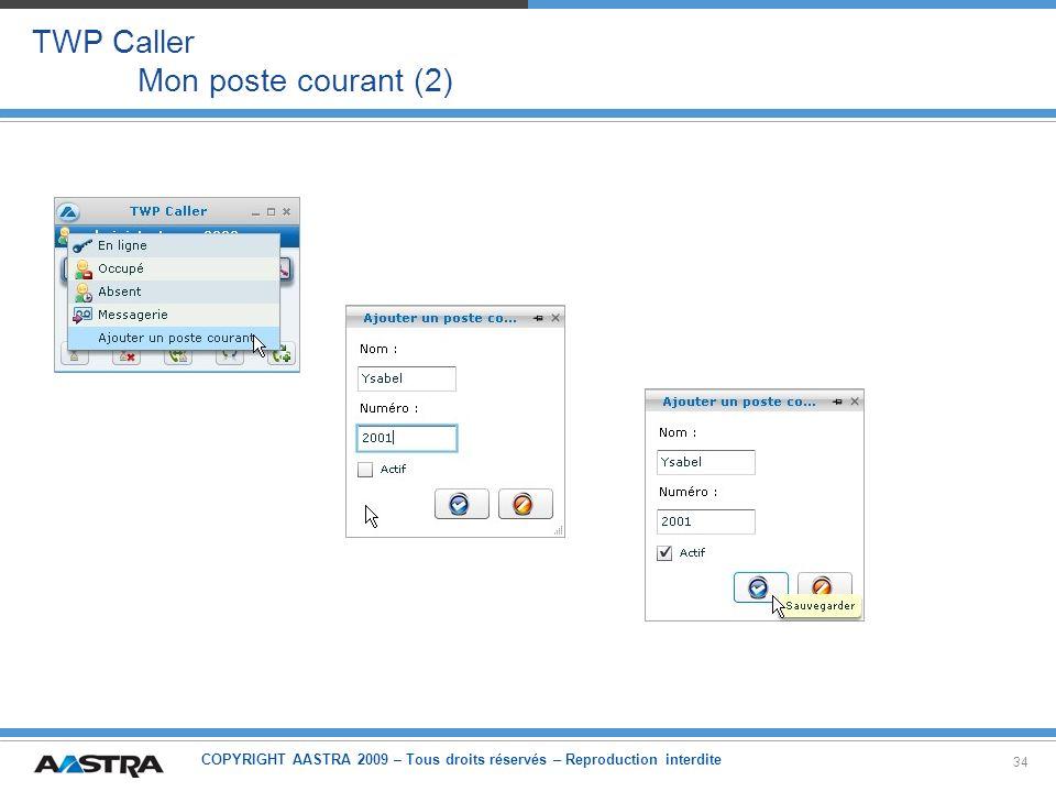 TWP Caller Mon poste courant (2)