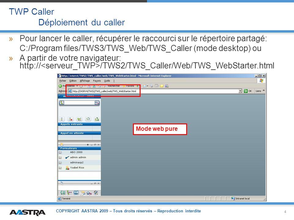 TWP Caller Déploiement du caller