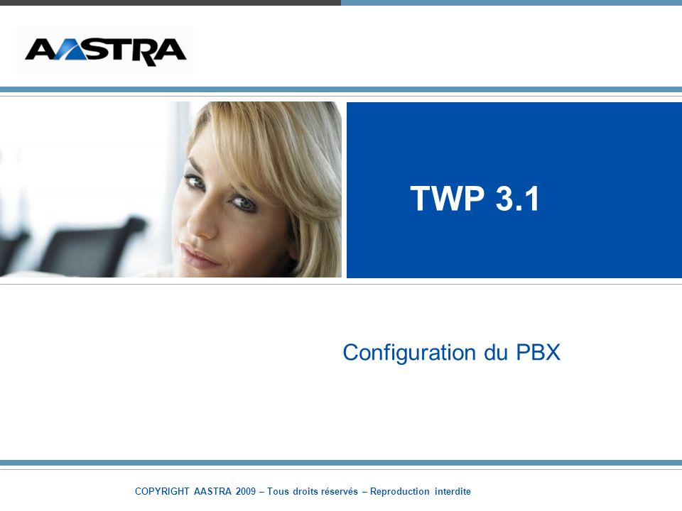TWP 3.1 Configuration du PBX