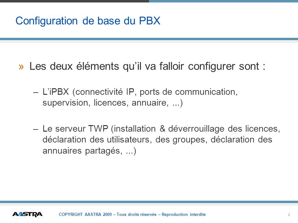 Configuration de base du PBX