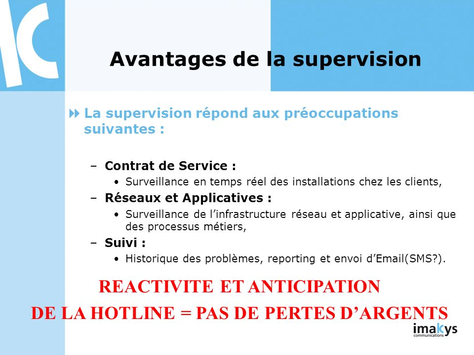 Avantages de la supervision