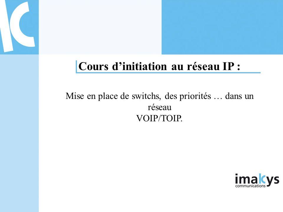 Cours d'initiation au réseau IP :