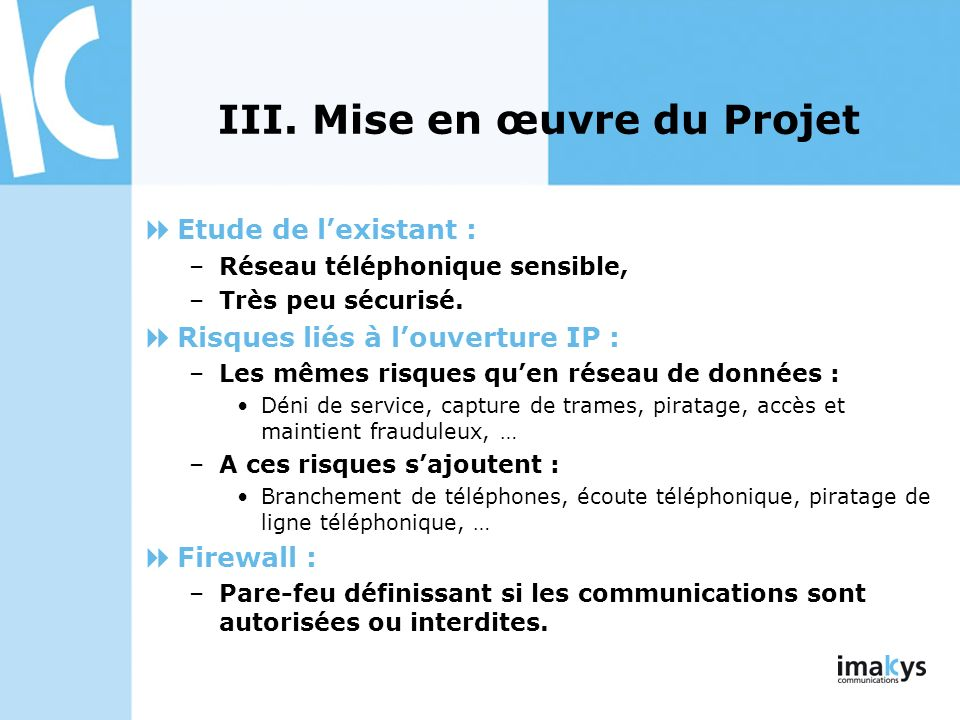 III. Mise en œuvre du Projet