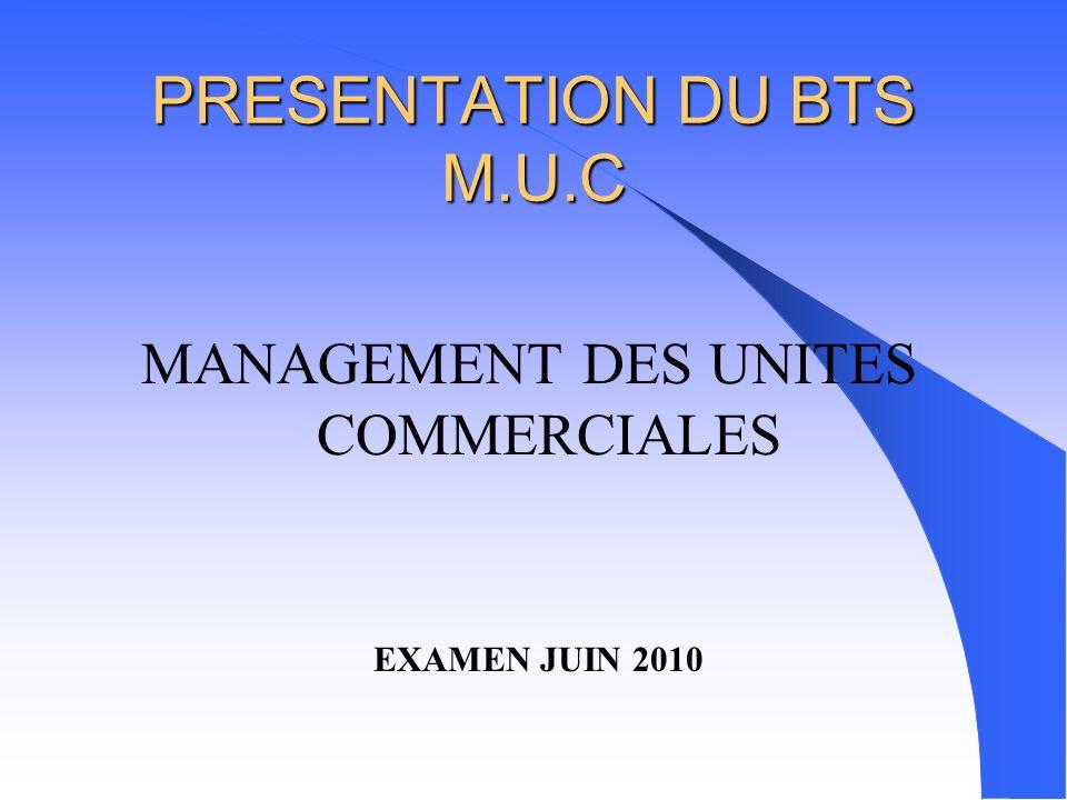 PRESENTATION DU BTS M.U.C