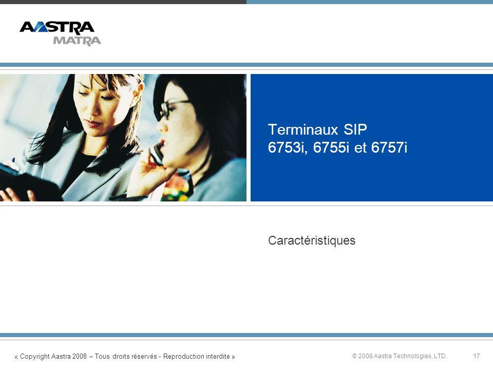 Terminaux SIP 6753i, 6755i et 6757i Caractéristiques