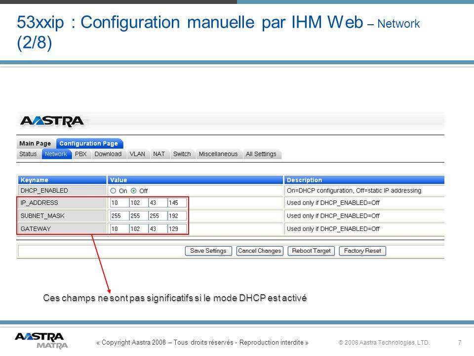53xxip : Configuration manuelle par IHM Web – Network (2/8)