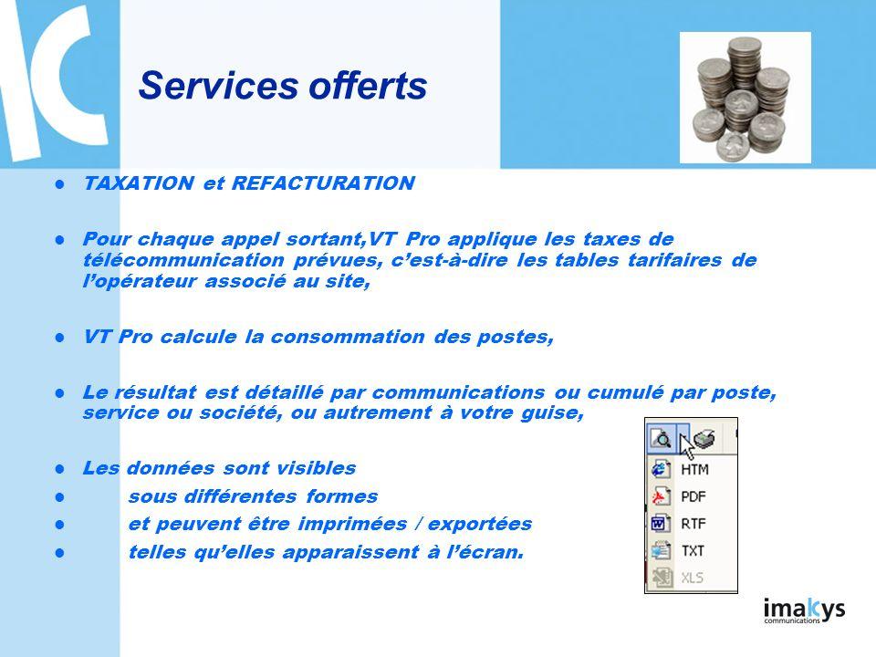 Services offerts TAXATION et REFACTURATION