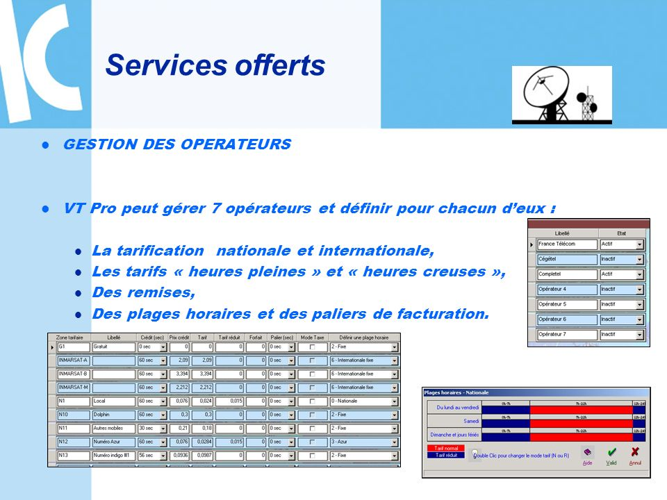 Services offerts GESTION DES OPERATEURS