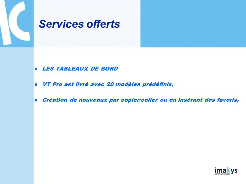 Services offerts LES TABLEAUX DE BORD