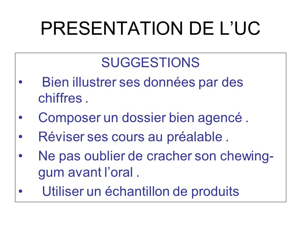 PRESENTATION DE L'UC SUGGESTIONS