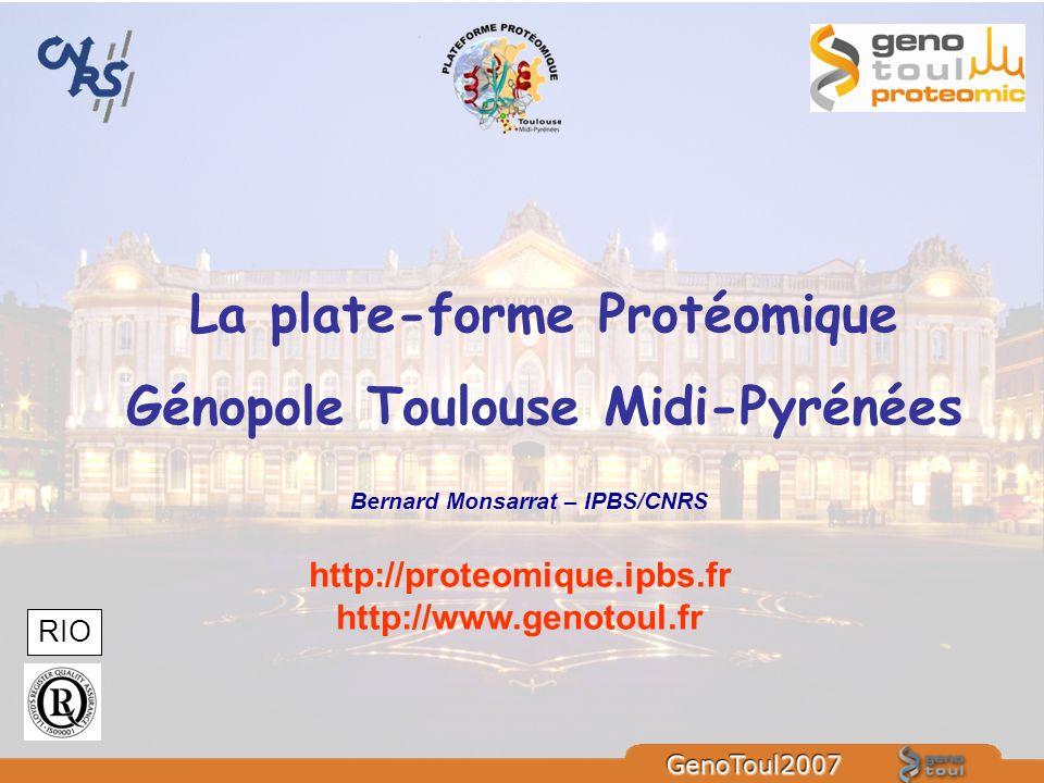 La plate-forme Protéomique Génopole Toulouse Midi-Pyrénées