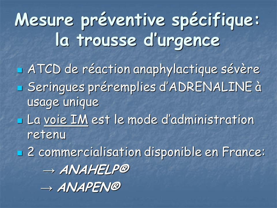 Mesure préventive spécifique: la trousse d'urgence