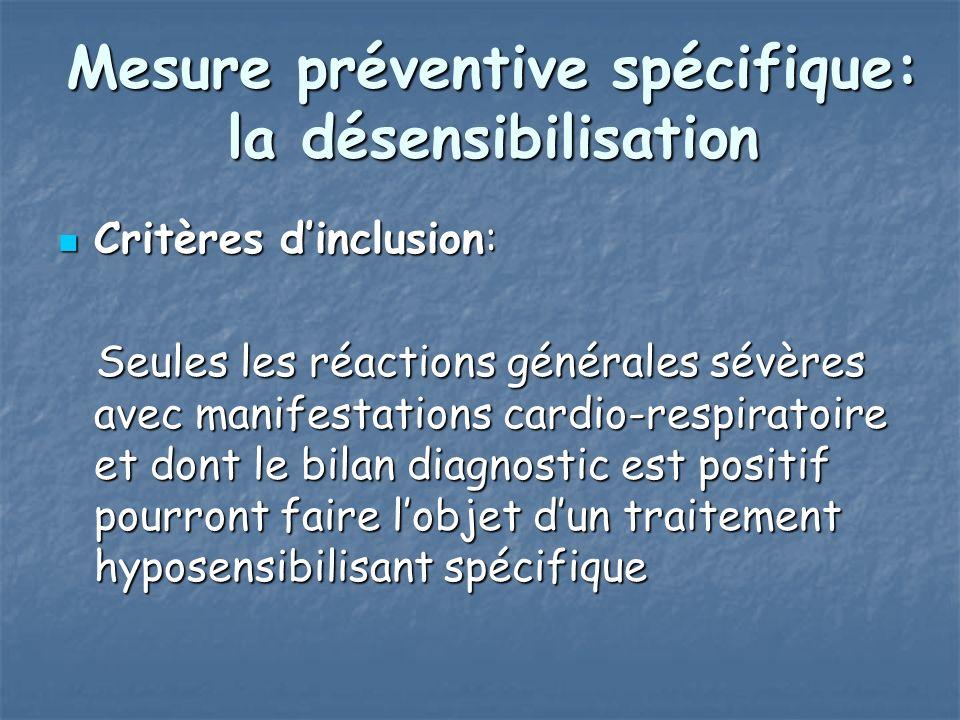 Mesure préventive spécifique: la désensibilisation