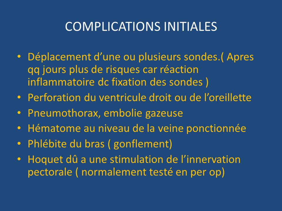 COMPLICATIONS INITIALES