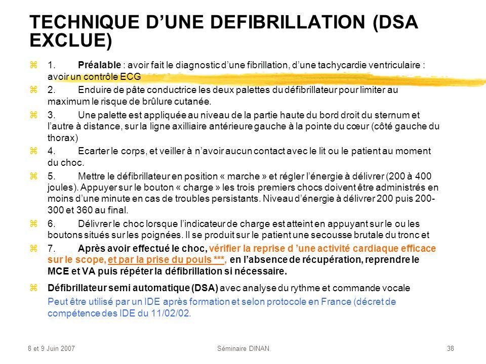 TECHNIQUE D'UNE DEFIBRILLATION (DSA EXCLUE)