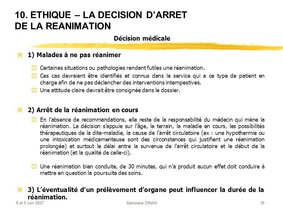 10. ETHIQUE – LA DECISION D'ARRET DE LA REANIMATION